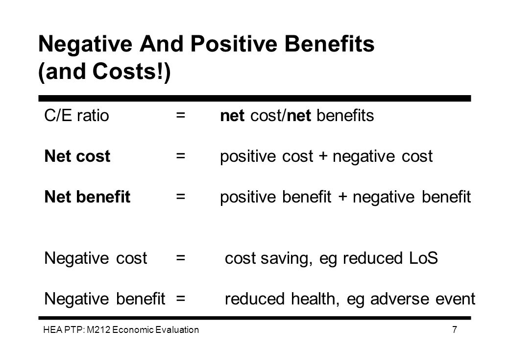 Negative And Positive Benefits (and Costs!)