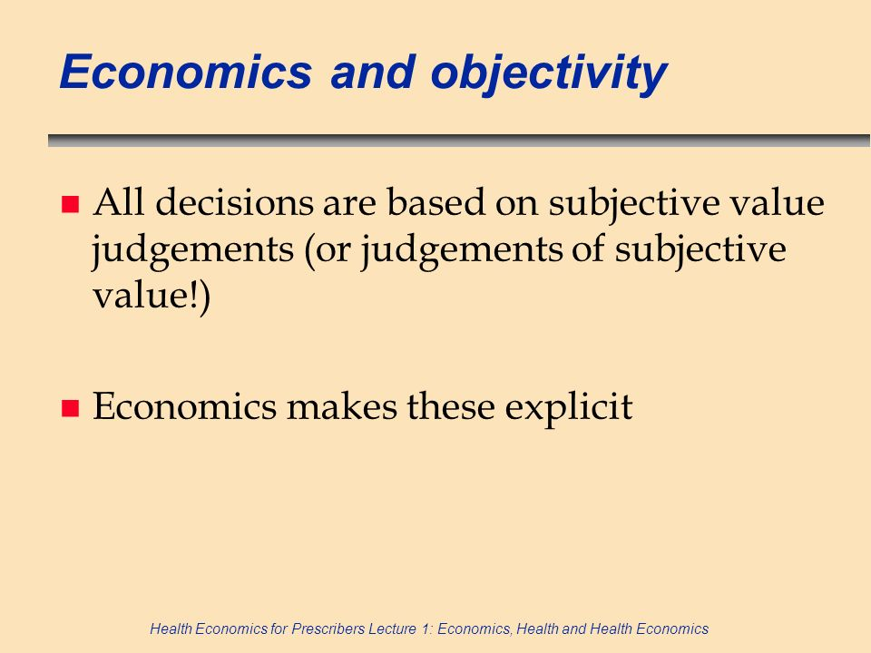 Economics and objectivity