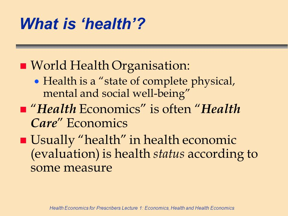 What is 'health' World Health Organisation: