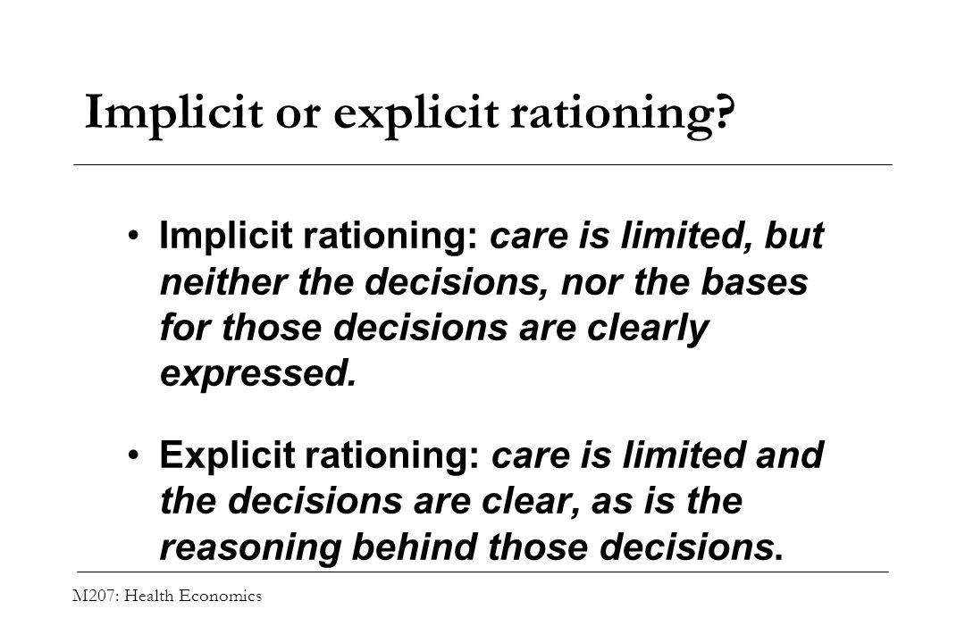 Implicit or explicit rationing