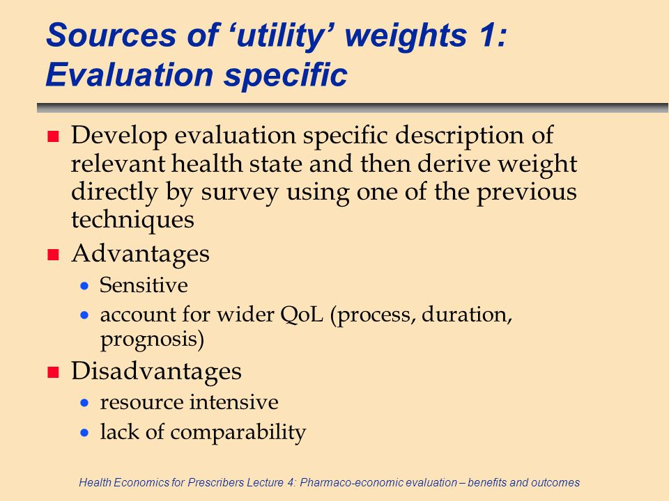 Sources of 'utility' weights 1: Evaluation specific