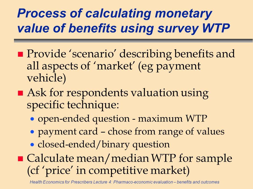 Process of calculating monetary value of benefits using survey WTP