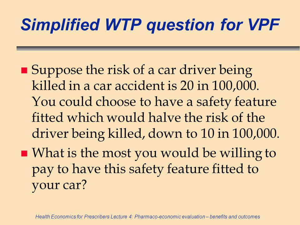 Simplified WTP question for VPF