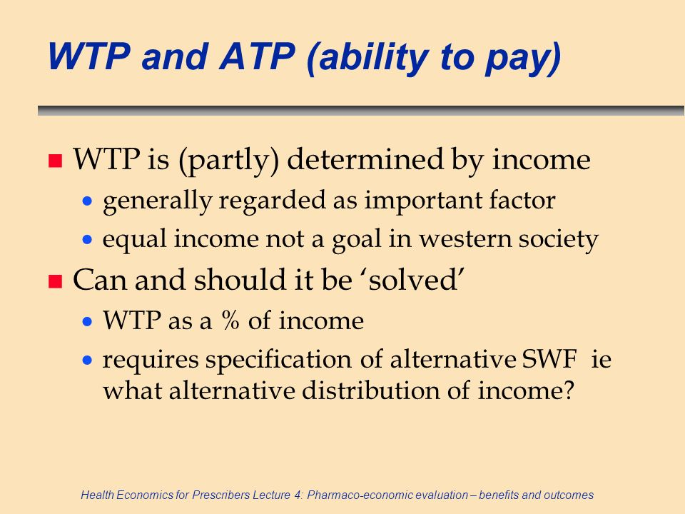 WTP and ATP (ability to pay)