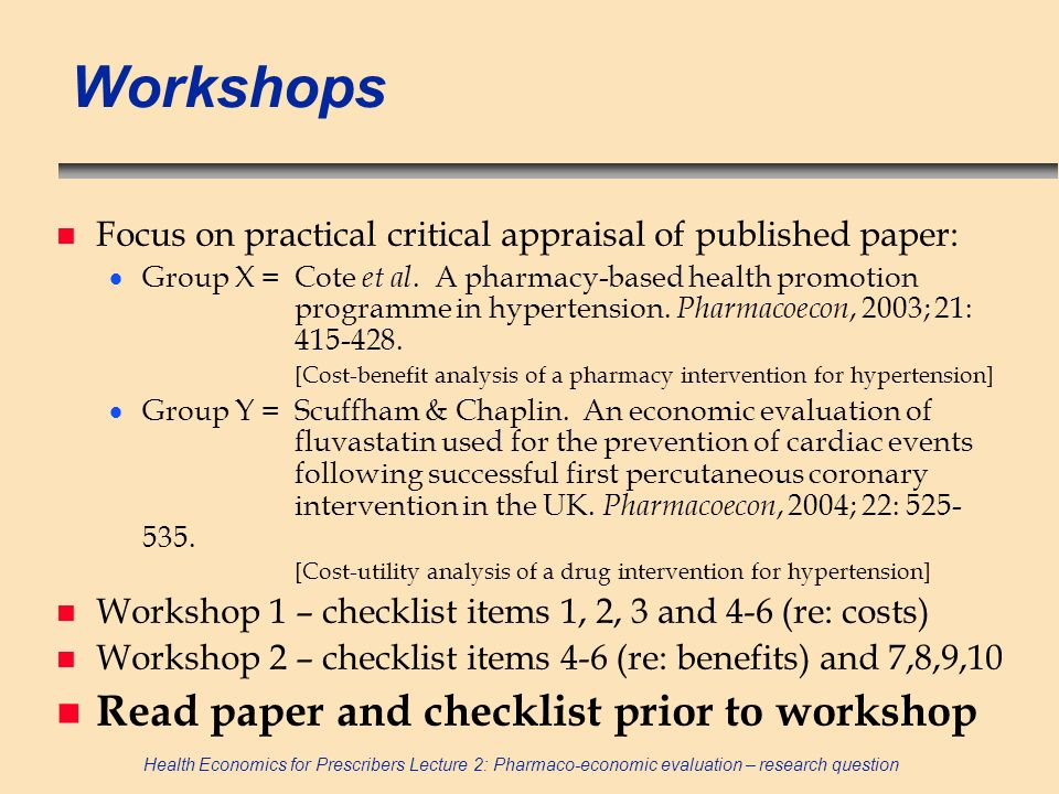 Workshops Read paper and checklist prior to workshop