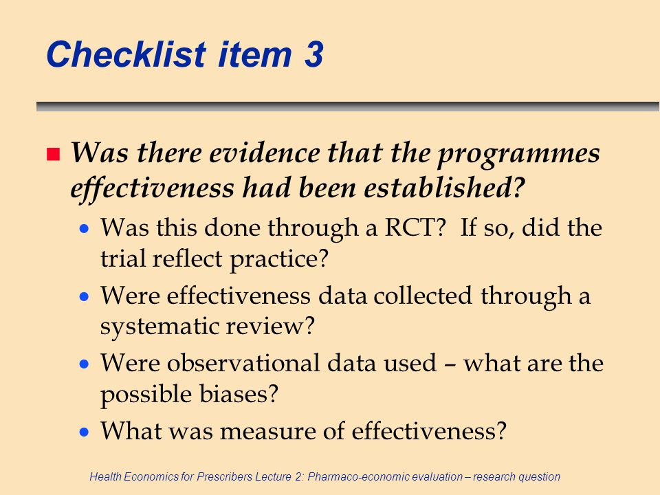 Checklist item 3 Was there evidence that the programmes effectiveness had been established