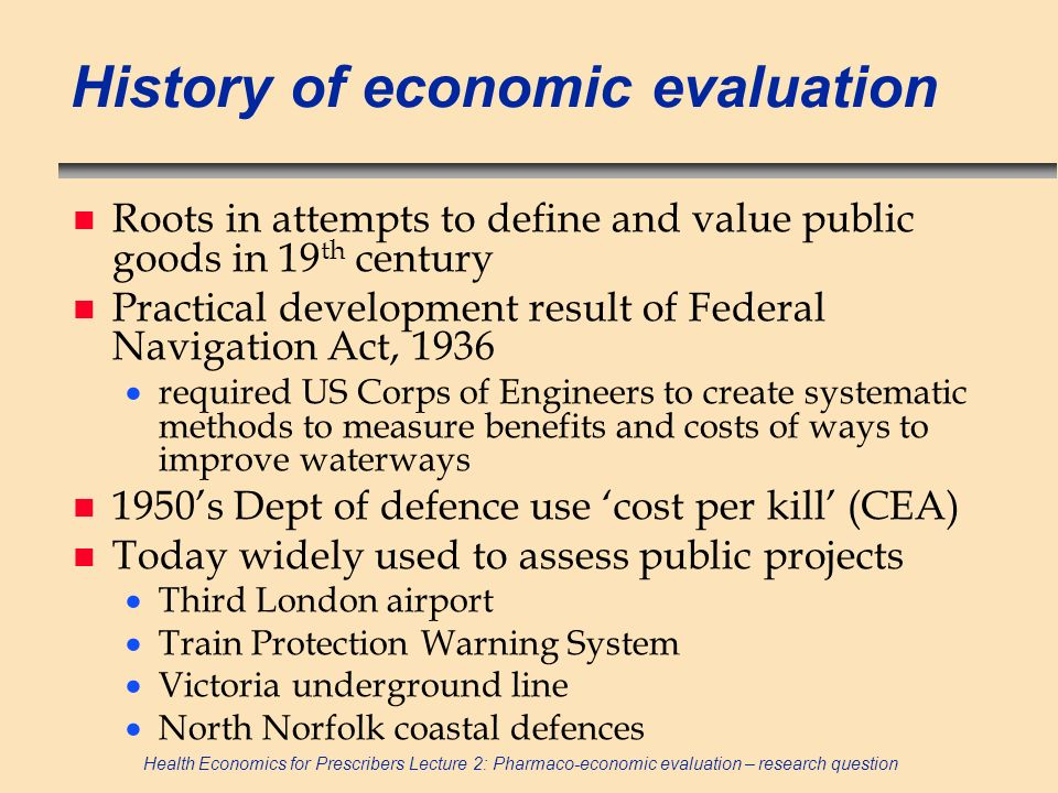 History of economic evaluation
