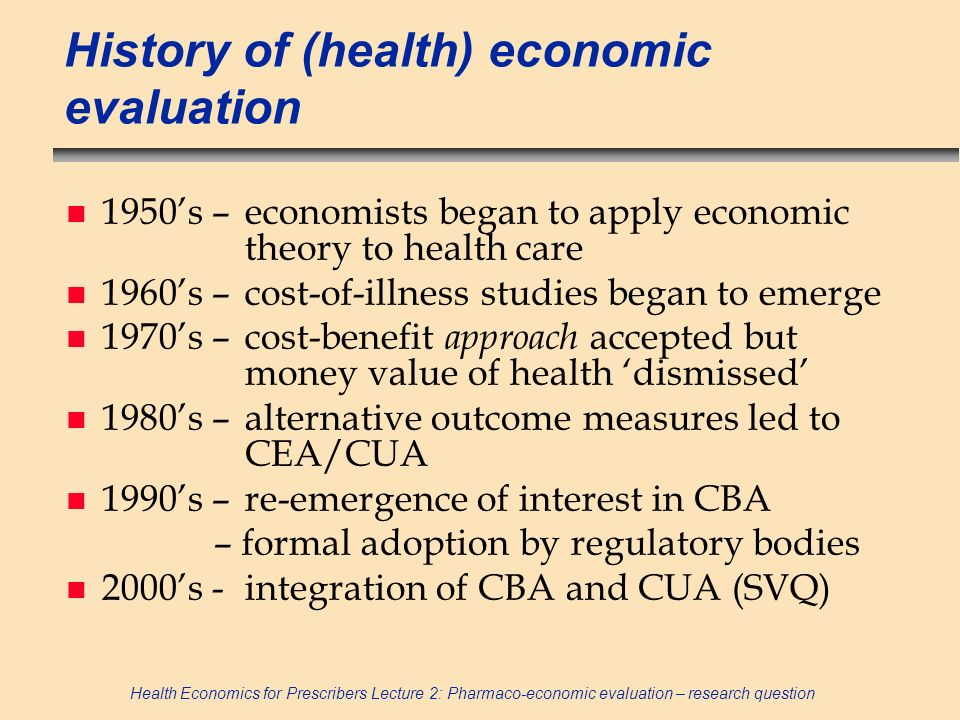 History of (health) economic evaluation