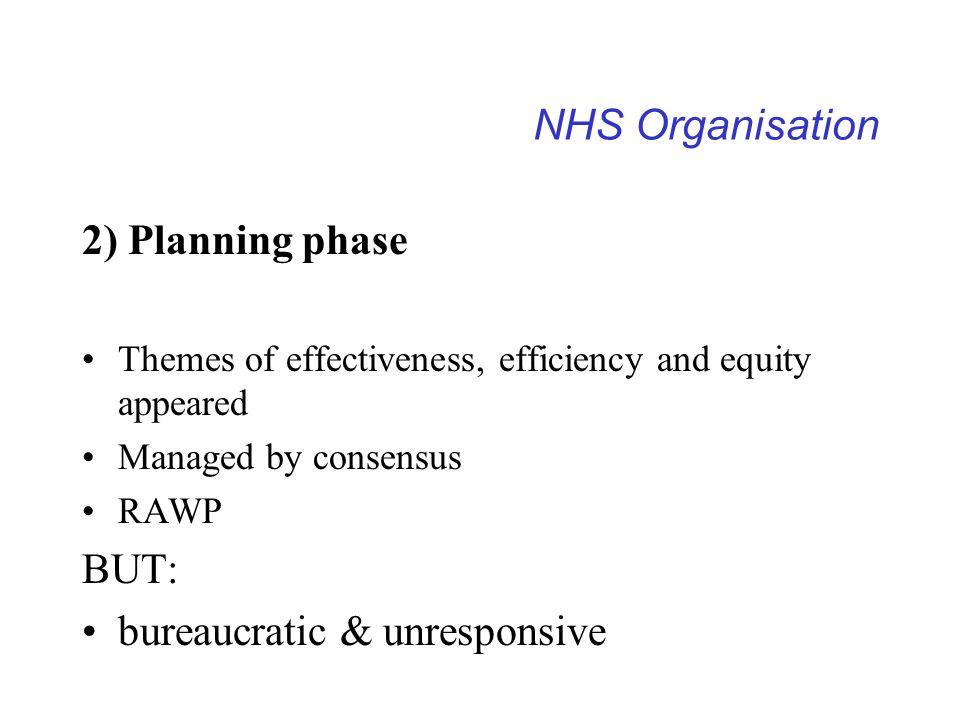 bureaucratic & unresponsive