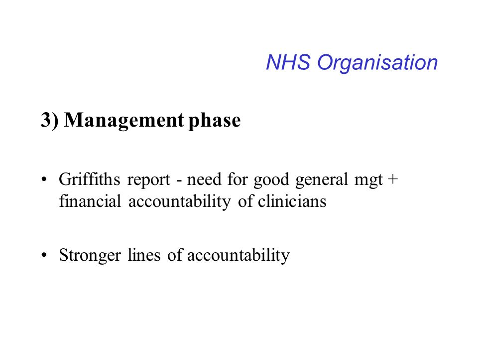 NHS Organisation 3) Management phase