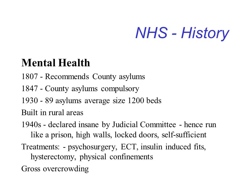 NHS - History Mental Health 1807 - Recommends County asylums
