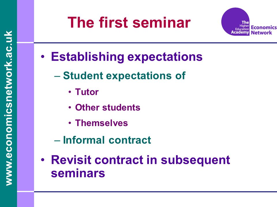 The first seminar Establishing expectations