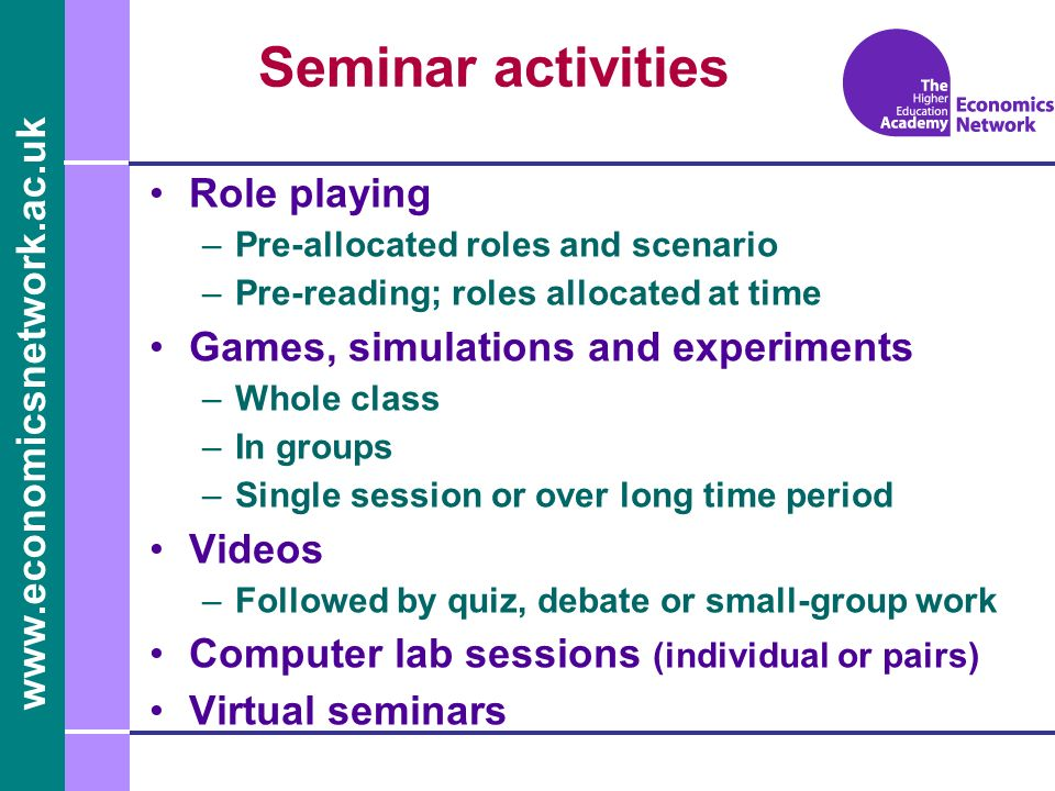 Seminar activities Role playing Games, simulations and experiments