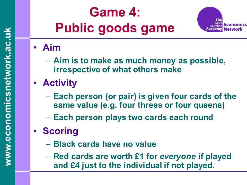 Game 4: Public goods game