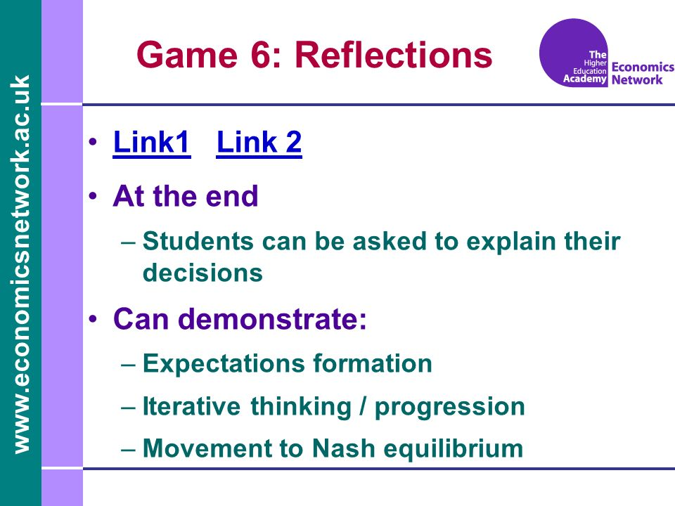 Game 6: Reflections Link1 Link 2 At the end Can demonstrate: