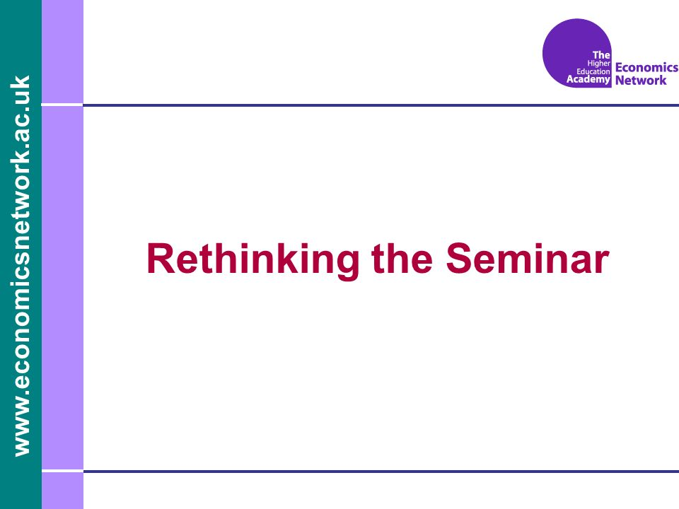 Rethinking the Seminar