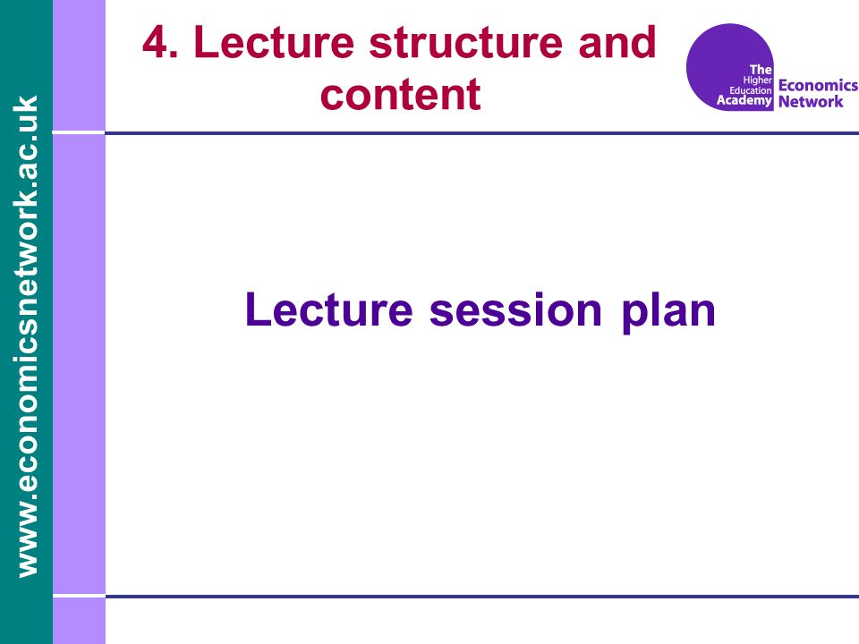 4. Lecture structure and content