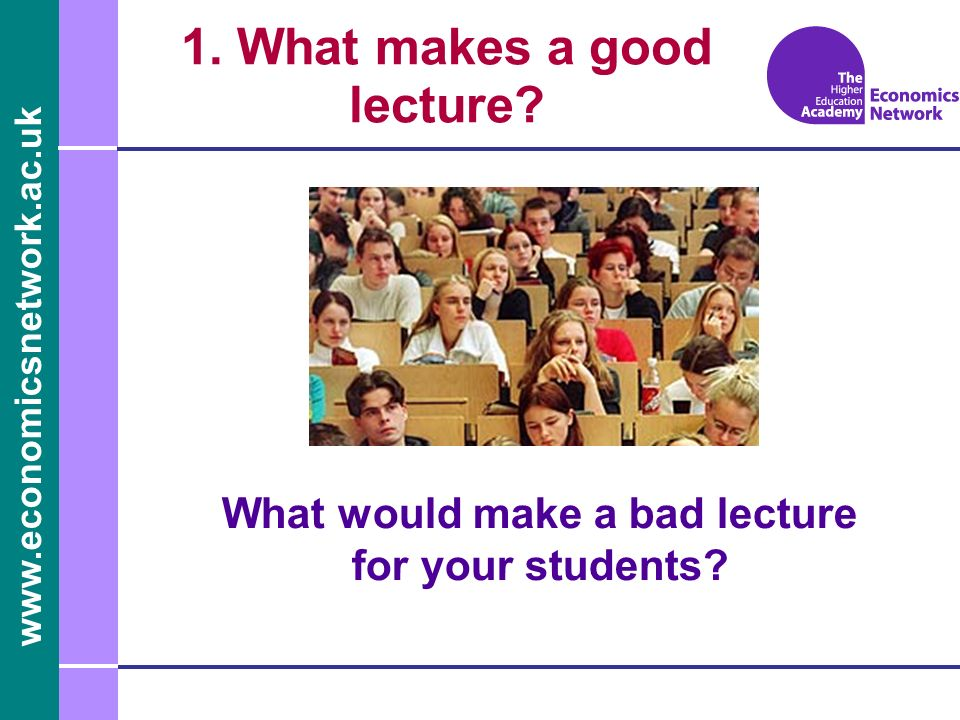 1. What makes a good lecture