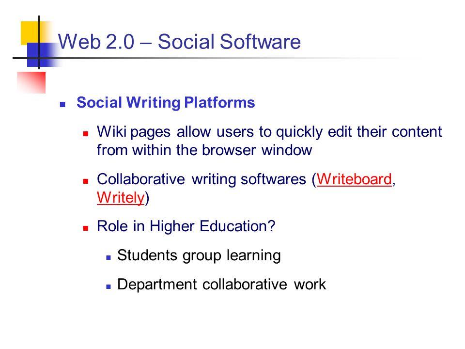 Web 2.0 – Social Software Social Writing Platforms