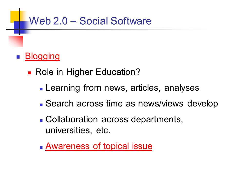 Web 2.0 – Social Software Blogging Role in Higher Education