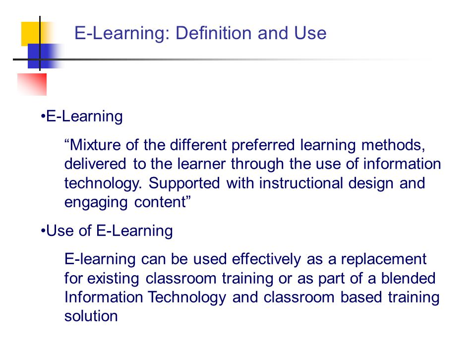 E-Learning: Definition and Use