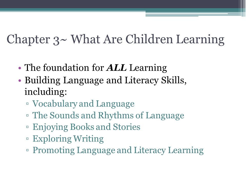 Chapter 3~ What Are Children Learning