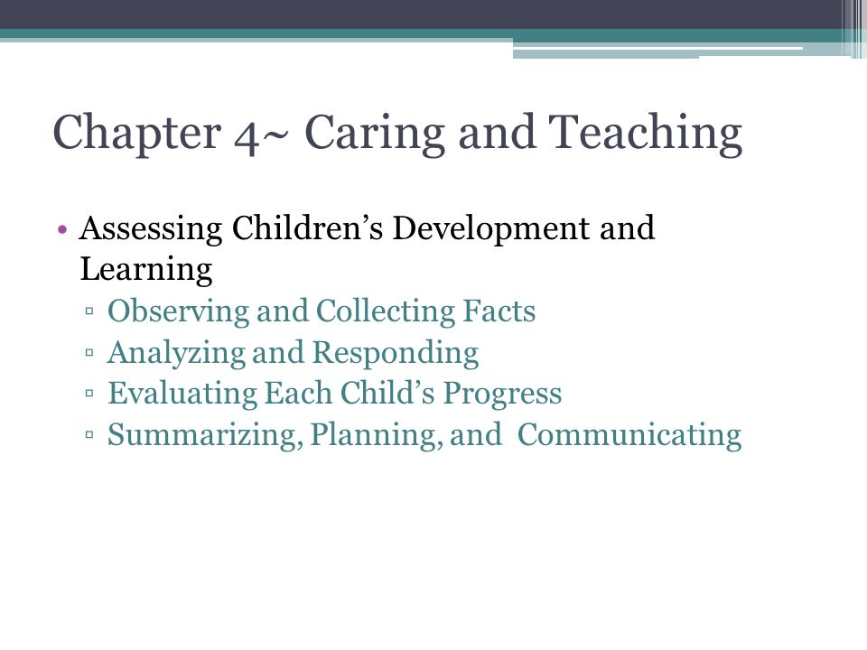 Chapter 4~ Caring and Teaching
