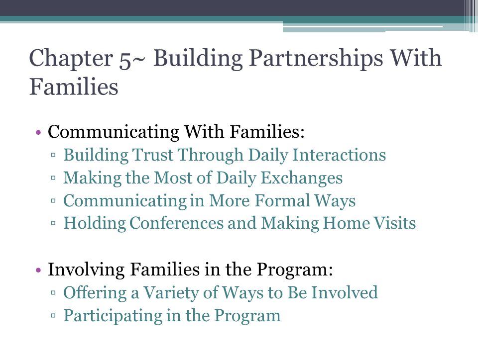 Chapter 5~ Building Partnerships With Families