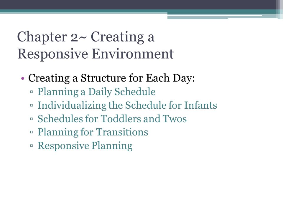 Chapter 2~ Creating a Responsive Environment