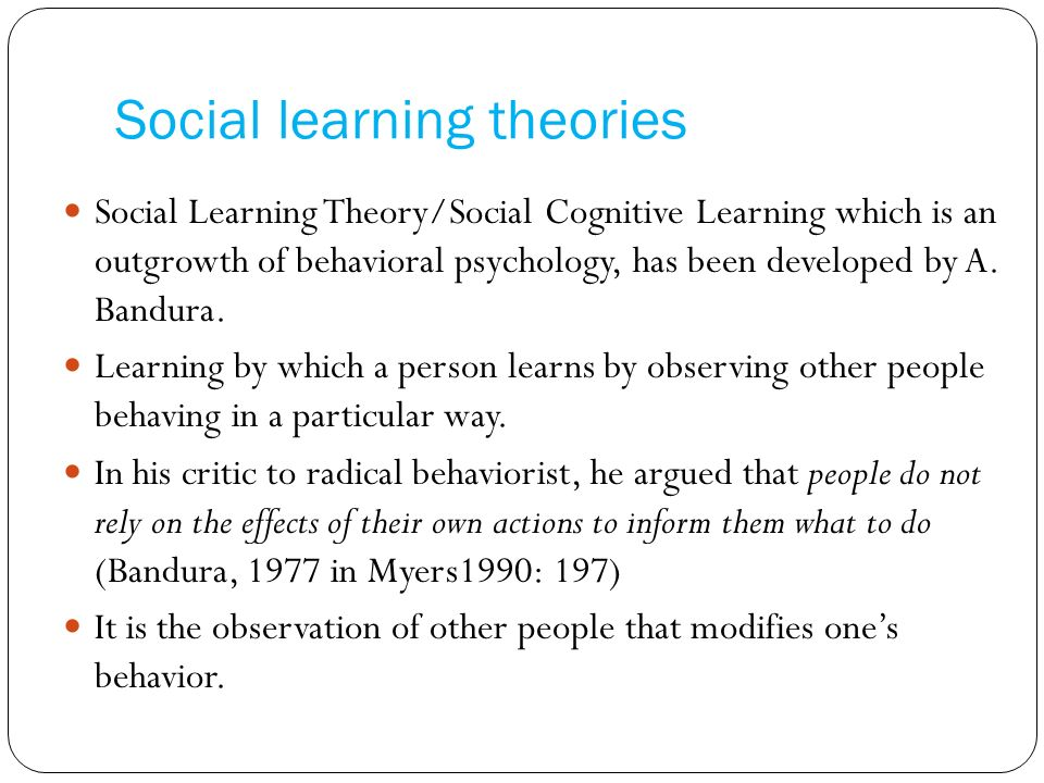 social learning and trait theories Describe and contrast how social learning approach and trait theory explain personality differences between individuals also, discuss some examples of research relevant to these 2.