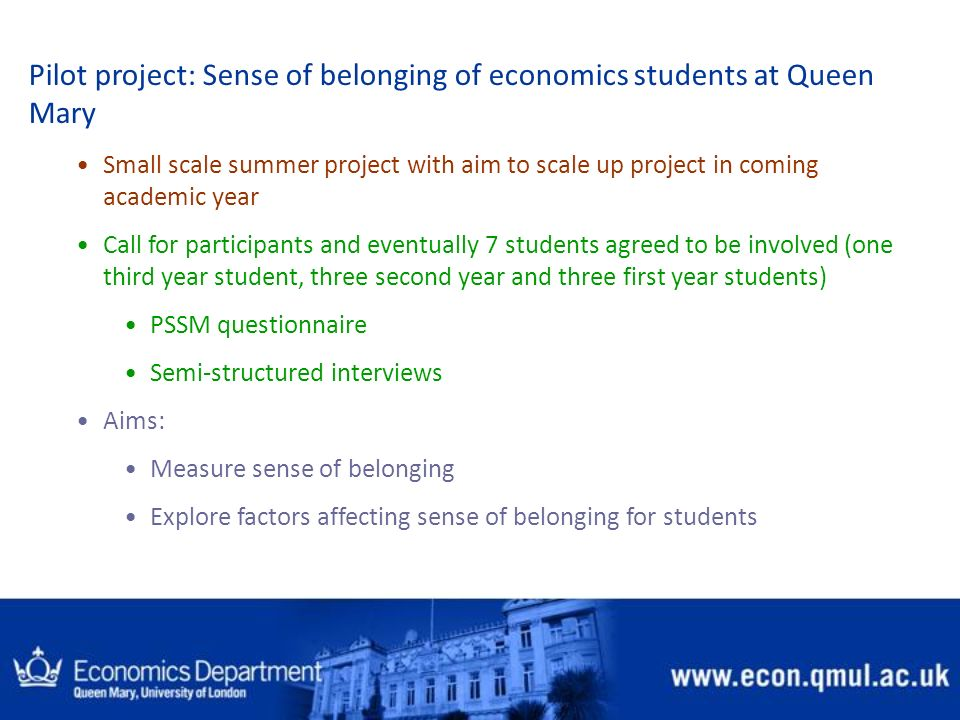 Pilot project: Sense of belonging of economics students at Queen Mary