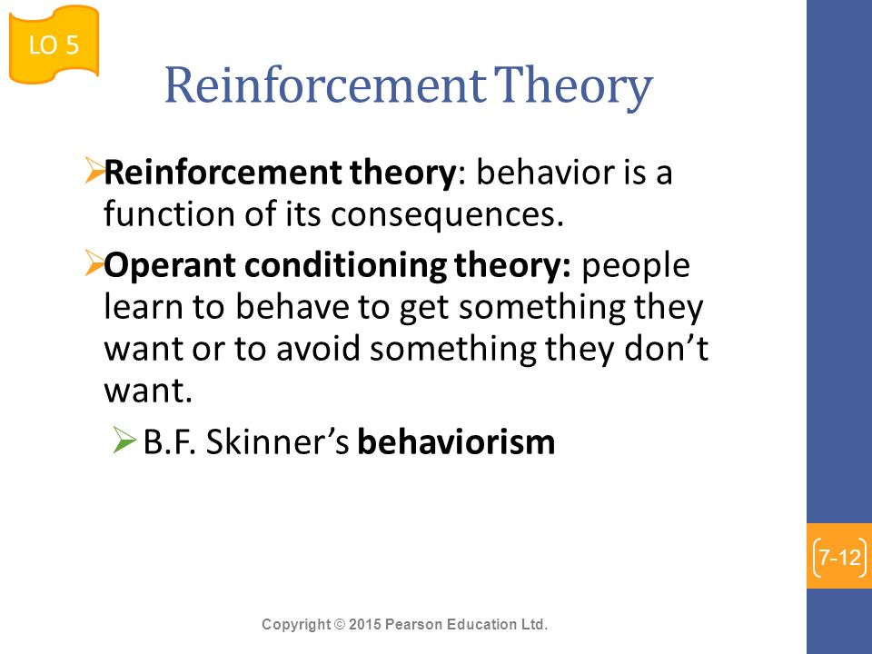 an analysis of the reinforcement theory with the views of rewards Behavioral views of motivation operant conditioning and social learning theory the effect of reinforcement in chapter 8 we  the highest rewards and because.
