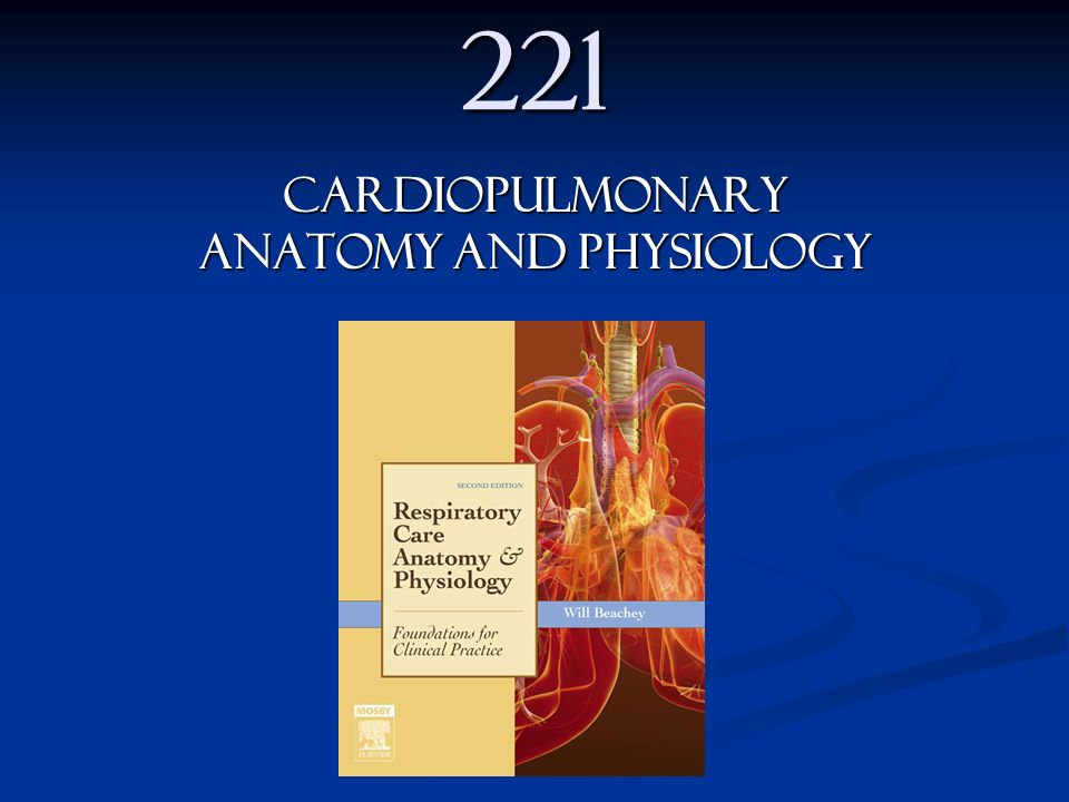 CARDIOPULMONARY ANATOMY AND PHYSIOLOGY - ppt video online download