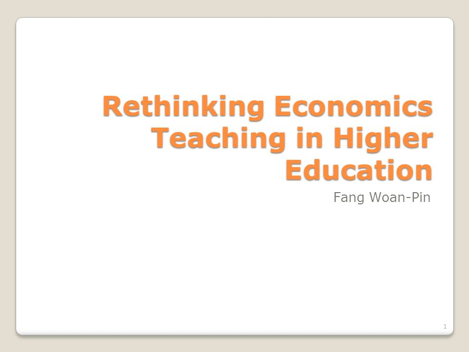 Rethinking Economics Teaching in Higher Education