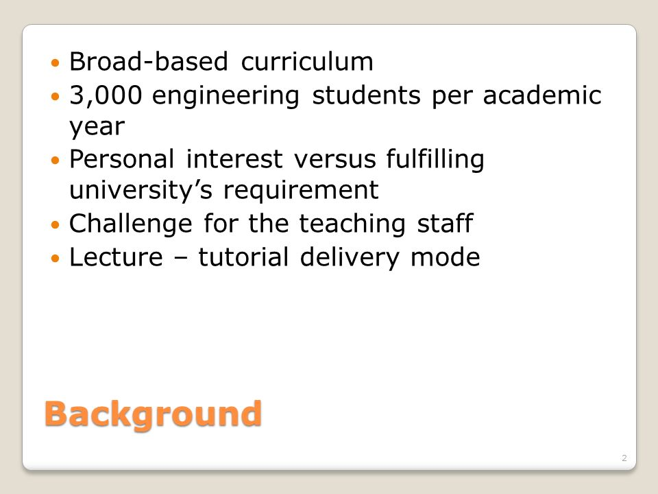 Background Broad-based curriculum