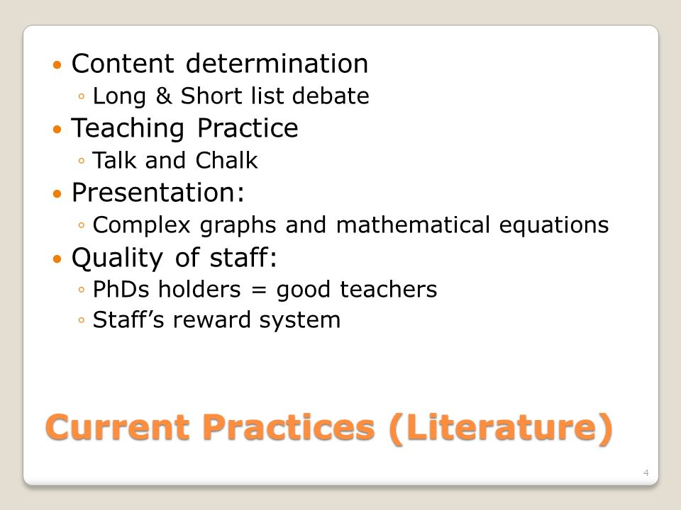 Current Practices (Literature)