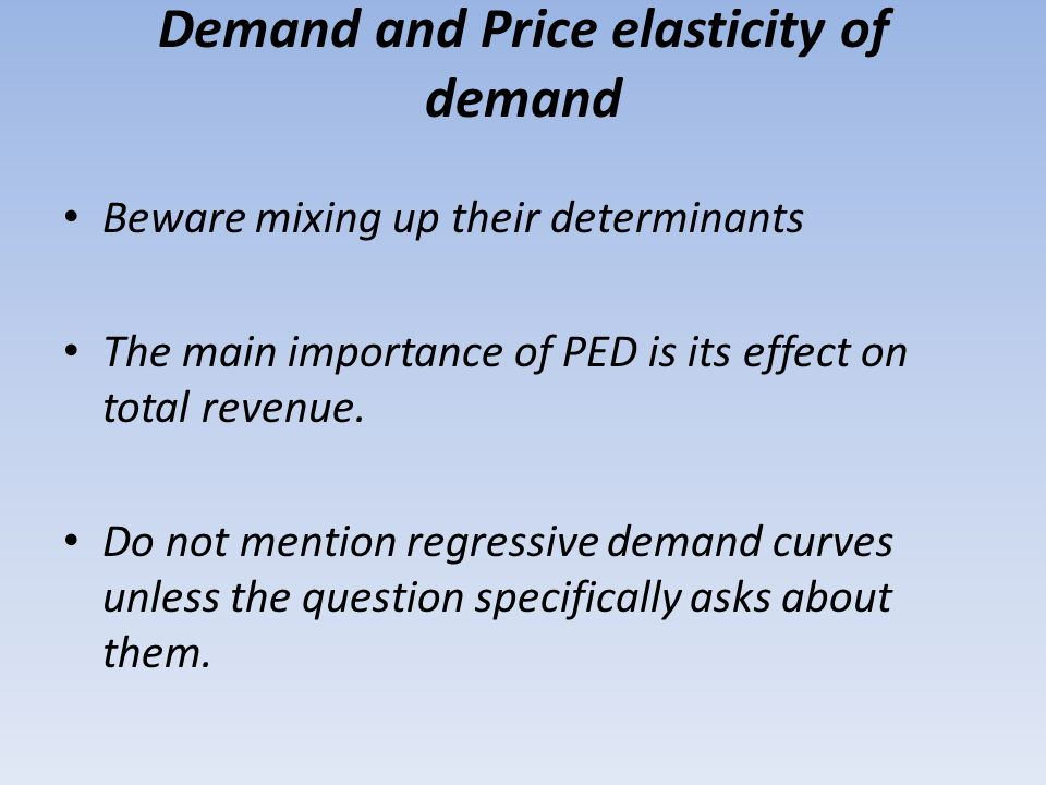 Demand and Price elasticity of demand