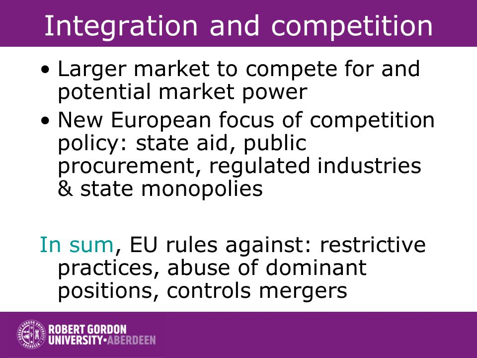 Integration and competition