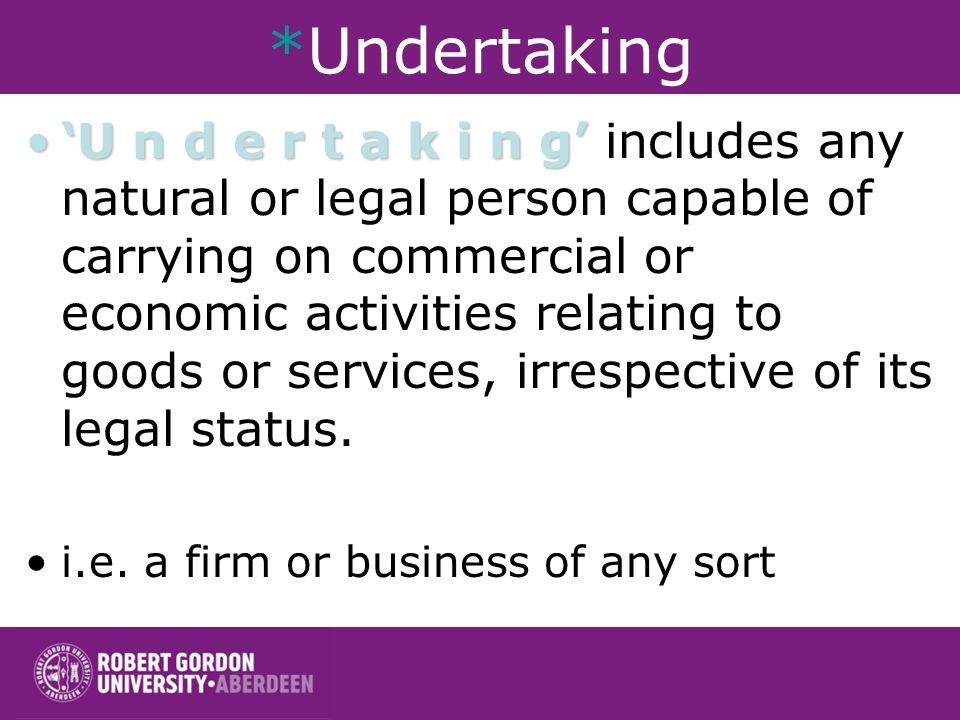 *Undertaking