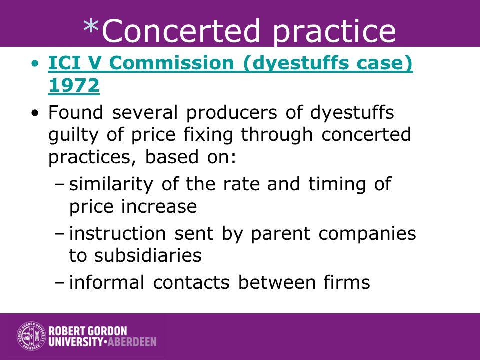 *Concerted practice ICI V Commission (dyestuffs case) 1972