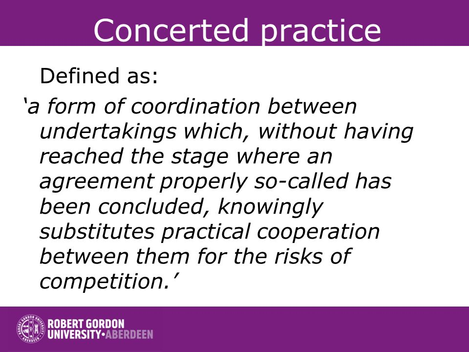 Concerted practice Defined as: