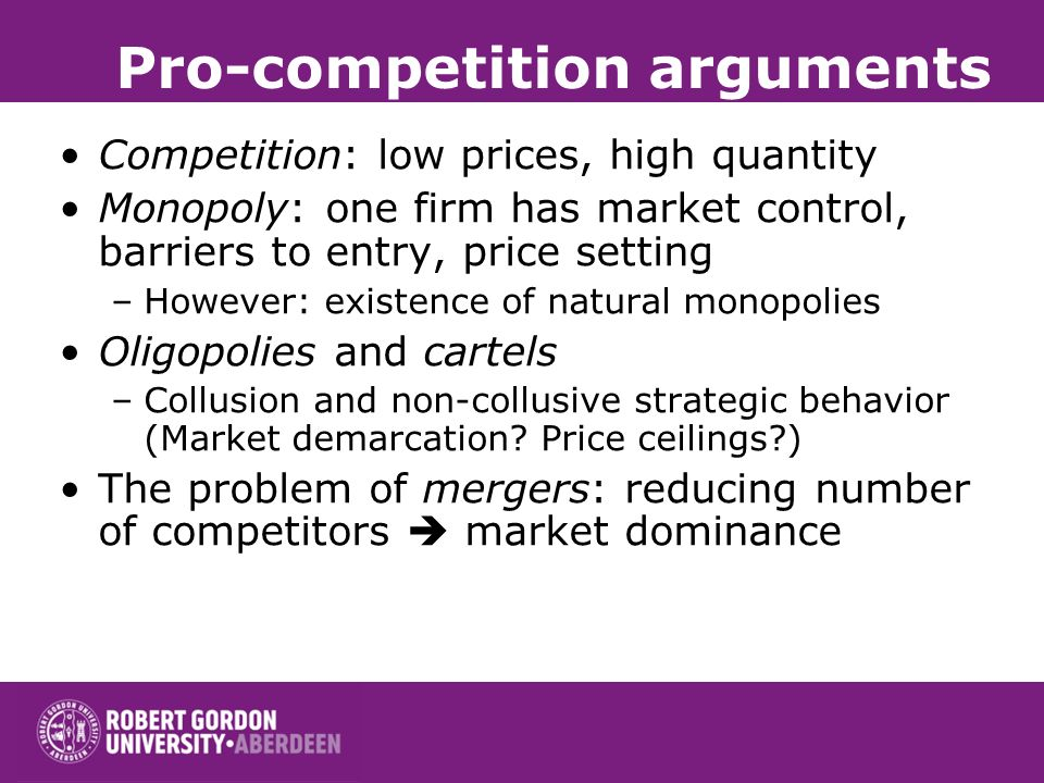 Pro-competition arguments