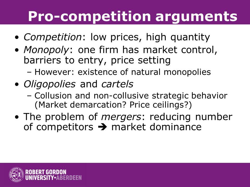 Pro-competition arguments