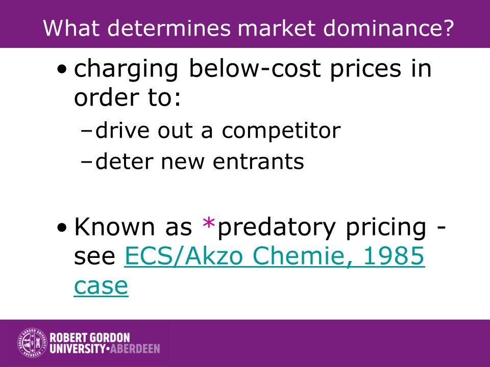 What determines market dominance
