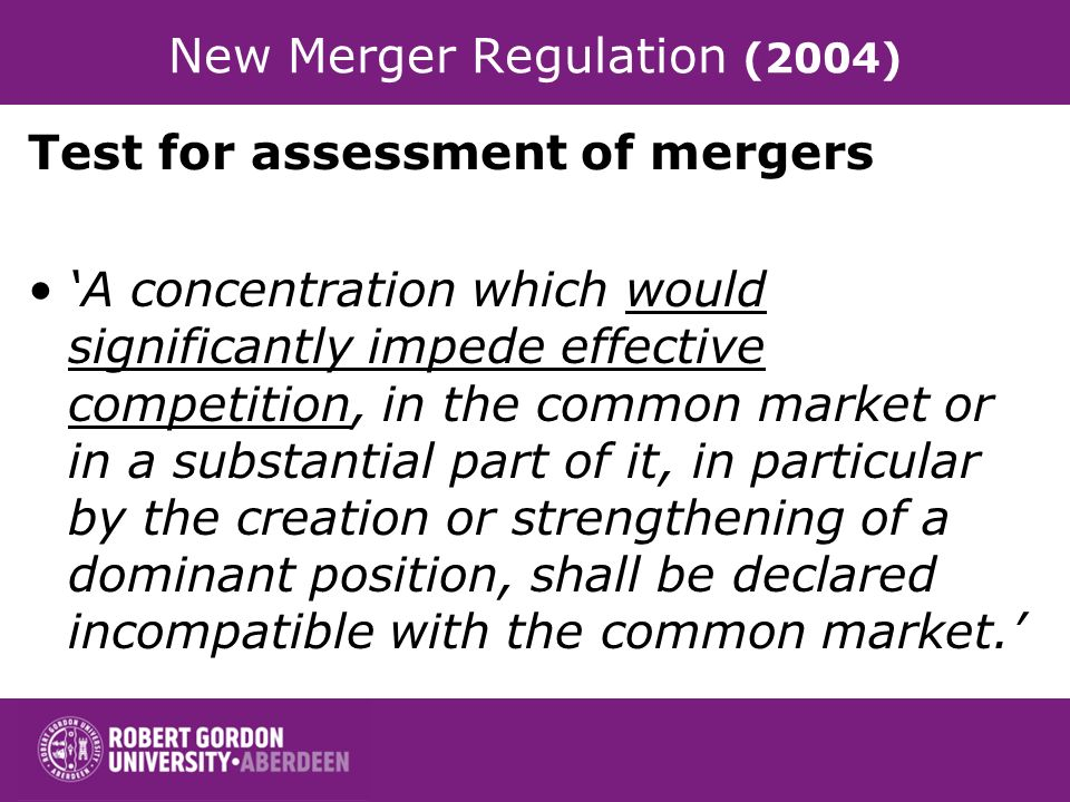 New Merger Regulation (2004)