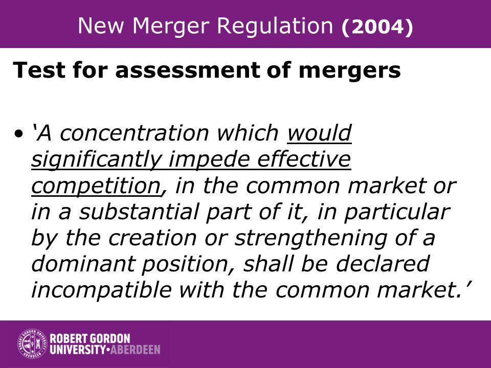 New Merger Regulation (2004)