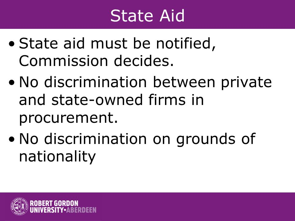 State Aid State aid must be notified, Commission decides.