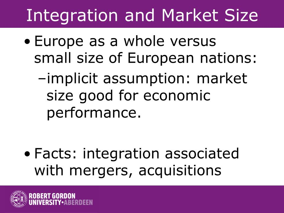 Integration and Market Size