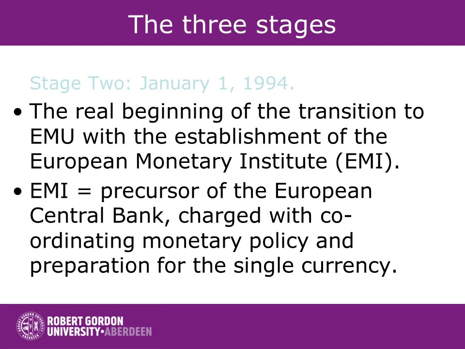 The three stages Stage Two: January 1,