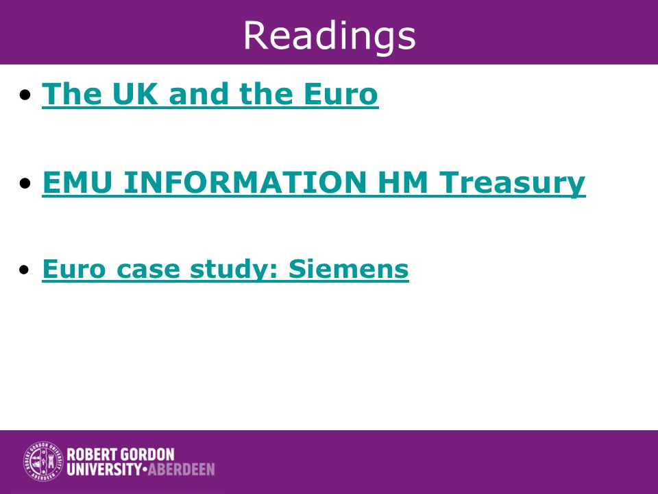 Readings The UK and the Euro EMU INFORMATION HM Treasury